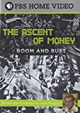 The Ascent of Money: Boom and Bust