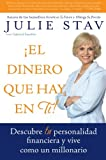 img - for El Dinero que Hay en Ti!: Descubre Tu Personalidad Financiera y Vive Como un Millionario (Spanish Edition) book / textbook / text book