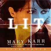 Lit: A Memoir | [Mary Karr]