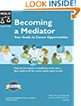 Becoming a Mediator: Your Guide to Ca...