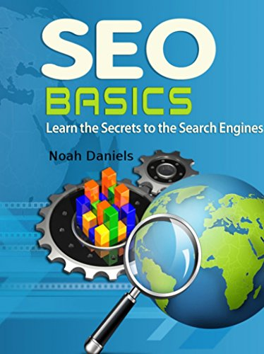SEO Basics: Learn the Secrets to the Search Engines