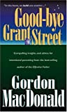 Good-Bye, Grant Street (Living Books) (084233288X) by MacDonald, Gordon