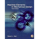 Machine Elements in Mechanical Design (4th Edition)by Robert L. Mott