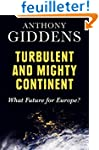 Turbulent and Mighty Continent: What...