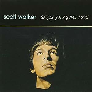 Scott Walker Sings J.Brel
