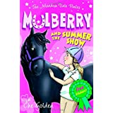 Mulberry and the Summer Show (Meadow Vale Ponies)by Che Golden