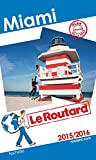 Guide du Routard Miami 2015/2016
