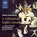 A Midsummer Night's Dream (Dramatized)  by William Shakespeare Narrated by Warren Mitchell, Michael Maloney, Sarah Woodward