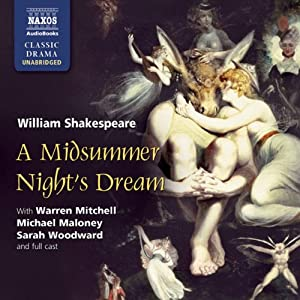 A Midsummer Night's Dream (Dramtized) | [William Shakespeare]