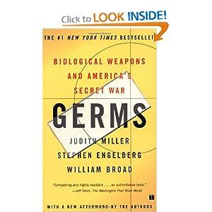 Biological Weapons & America's Secret War - Judith Miller, Stephen Englberg & William Broad