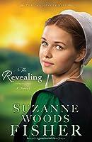 The Revealing: A Novel