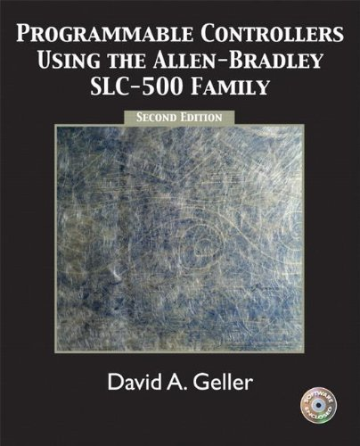 Programmable Controllers Using the Allen-Bradley SlC-500 Family (2nd Edition)