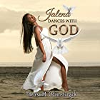 Jalena Dances with God Hörbuch von Theresa M. Odom Surgick Gesprochen von: Stacy Wilson