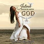 Jalena Dances with God | Theresa M. Odom Surgick
