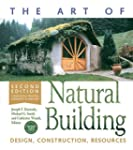 The Art of Natural Building-Second Ed...