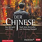 Der Chinese: Hörspiel zum Film | Henning Mankell