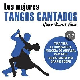 Amazon.com: Los Mejores Tangos Cantados Vol.2: Grupo Buenos Aires: MP3