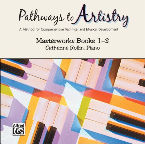 Pathways to Artistry: Masterworks