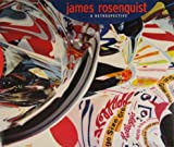 James Rosenquist: A Retrospective (0892072687) by Walter Hopps