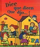 Dice Que Dicen, Que Dijo... (Coleccion Cuentos) (Spanish Edition)