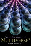 img - for Who's Afraid of the Multiverse book / textbook / text book