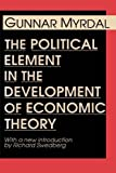 img - for The Political Element in the Development of Economic Theory book / textbook / text book