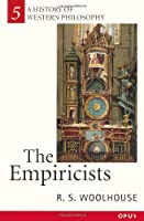 The Empiricists (A History of Western Philosophy) (OPUS)