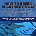 How to Break an Apartment Lease: A Step by Step Guide | Bruce Marks