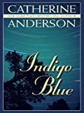 Indigo Blue (Wheeler Large Print Book Series)