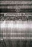 James Hillman Ermenegildo Zegna: An Enduring Passion for Fabrics, Innovation, Quality and Style