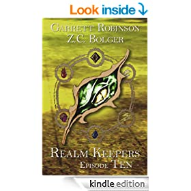Realm Keepers: Episode Ten (A Young Adult Fantasy) (Realm Keepers Episodes Book 10)