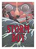 img - for Storm boy / written and illustrated by Paul Owen Lewis book / textbook / text book
