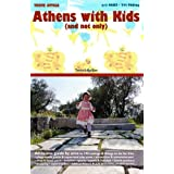 Athens with Kids (and not only)