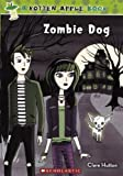 img - for Zombie Dog (Turtleback School & Library Binding Edition) (Rotten Apple) book / textbook / text book