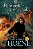 Dunkirk Crescendo (Zion Covenant Book 9) (English Edition)