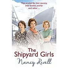 The Shipyard Girls: Shipyard Girls, Book 1 Audiobook by Nancy Revell Narrated by Janine Birkett