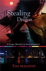 Stealing the Dragon: A Cape Weathers Investigation