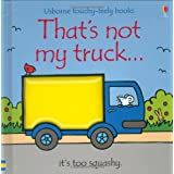 Thats Not My Truckby Fiona Watt