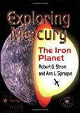 img - for Exploring Mercury: The Iron Planet (Springer Praxis Books / Space Exploration) book / textbook / text book