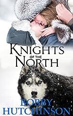 KNIGHTS OF THE NORTH: A YUKON ADVENTURE