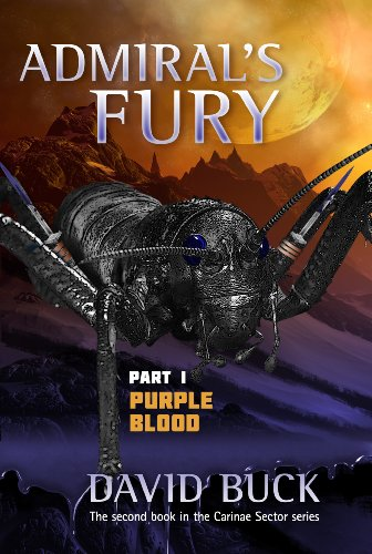 Admiral's Fury - part 1 - Purple Blood (Carinae Sector)