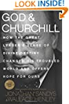 God & Churchill: How the Great Leader...