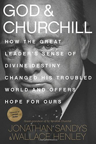 God & Churchill by Jonathan Sandys & Wallace Henley