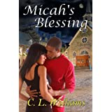 Micah's Blessing ~ C. L.  Williams