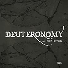 05 Deuteronomy - Topical - 1985  by Skip Heitzig Narrated by Skip Heitzig
