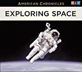 img - for NPR American Chronicles: Exploring Space book / textbook / text book