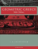 img - for Geometric Greece: 900-700 BC 2nd edition by Coldstream, J.N. (2003) Paperback book / textbook / text book