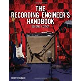The Recording Engineer's Handbook - Second Editionby Bobby Owsinski