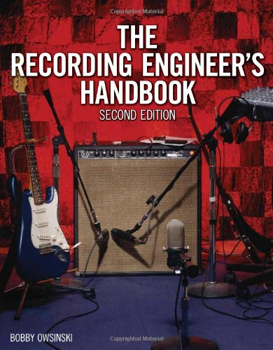 The Recording Engineer's Handbook