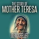 The Story of Mother Teresa Hörbuch von J.D. Rockefeller Gesprochen von: Andi Carnagie